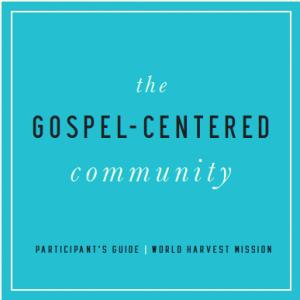 The Gospel-Centered Community