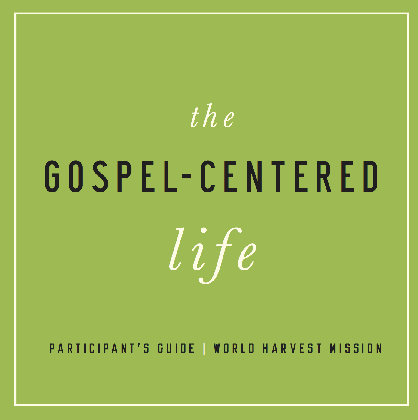 The Gospel and Conflict In Community