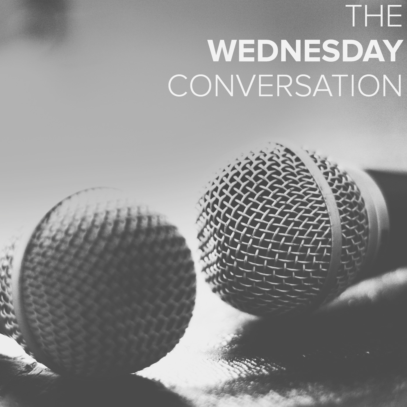 The Wednesday Conversation